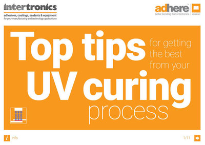 Free UV Curing Guide Offers Top Tips from Intertronics