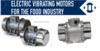 Food range vibrator motors